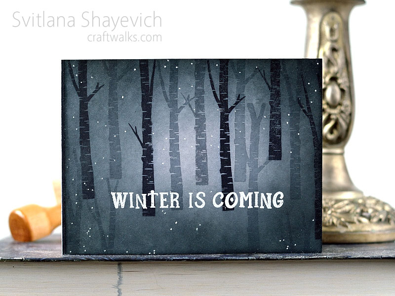 Winter Is Coming by @s_shayevich. Stamps - @clearlybesotted #card #cardmaking #stamping #winteriscoming #clearlybesotted #handmade #diy