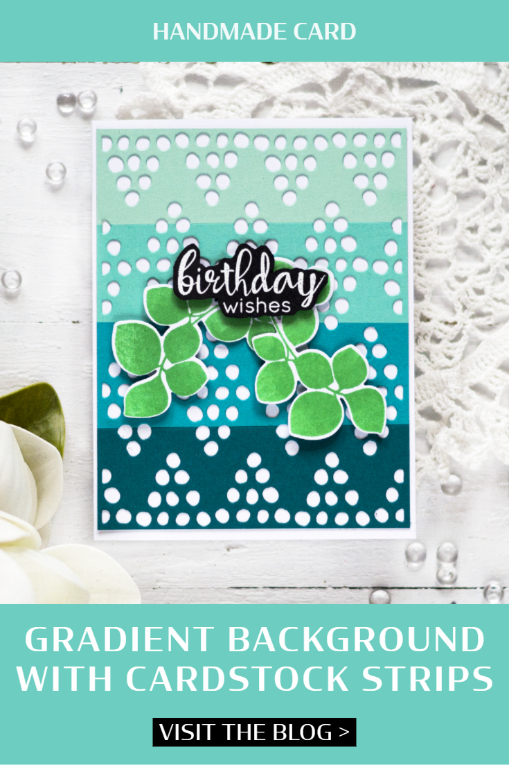 Gradient Background with Cardstock Strips. Card by Svitlana Shayevich