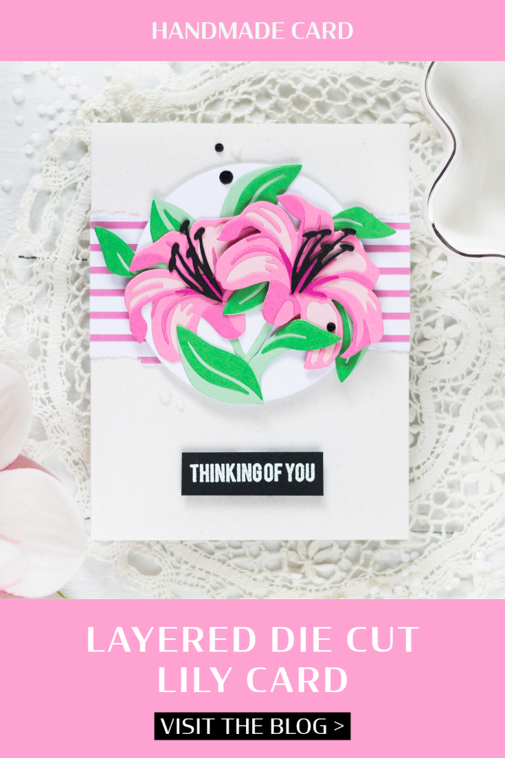 Layered Die Cut Lily Card. Card by Svitlana Shayevich